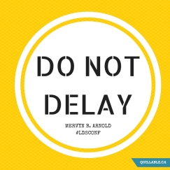 DO NOT DELAY