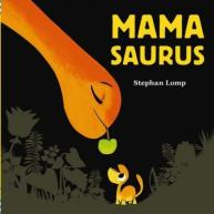 mamasaurus-by-stephan-lomp-1452148694