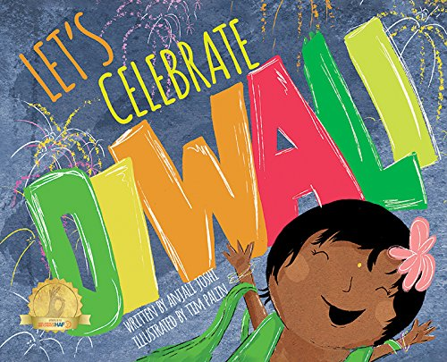 Let's Celebrate Diwali Anjali Joshi Tim Palin