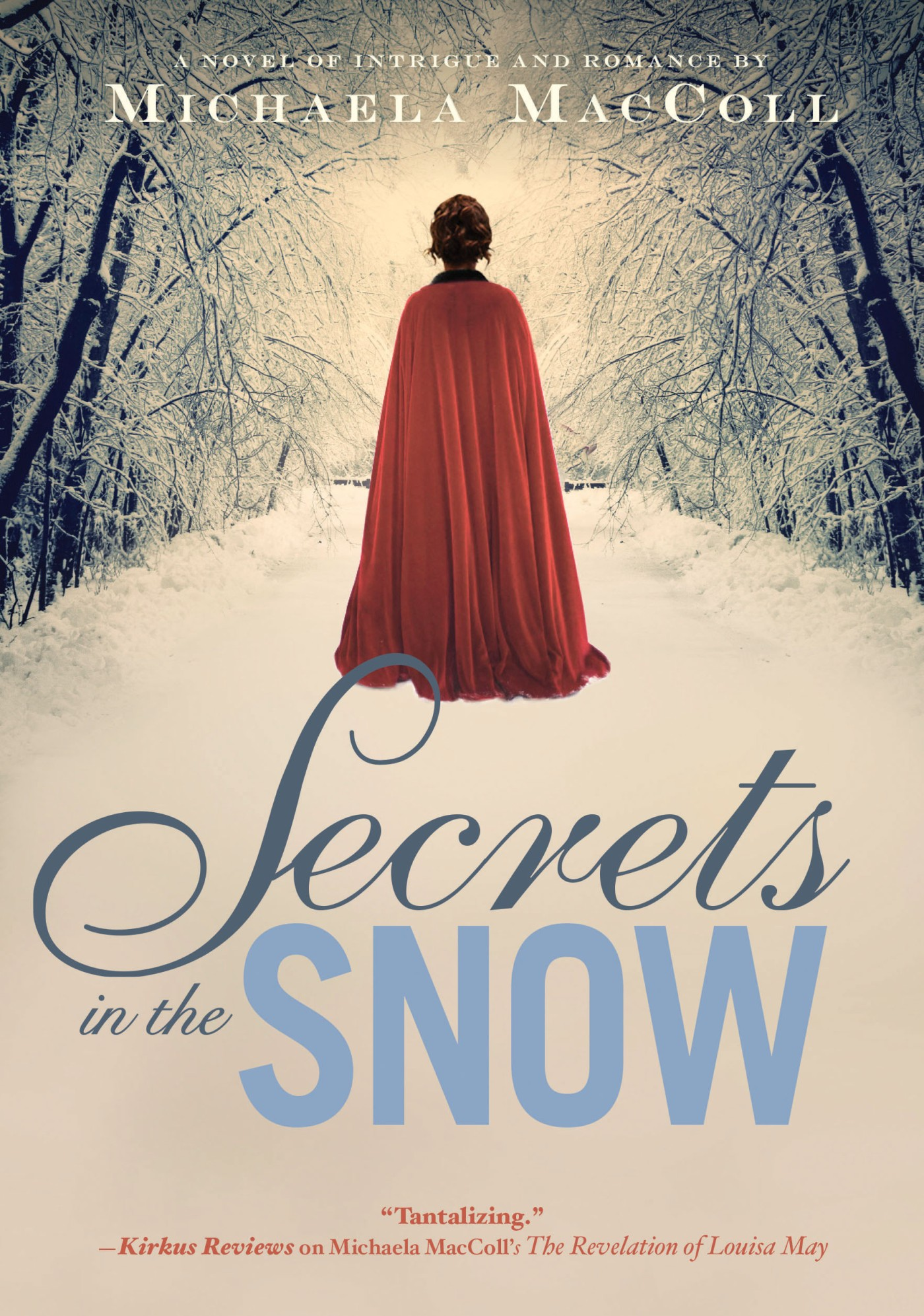 Secrets in the Snow Michaela MacColl book review