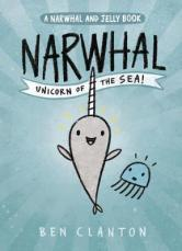 Narwhal Unicorn of the Sea Ben Clanton